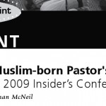 A Muslim-born Pastor's Response to a 2009 Insider's Conference