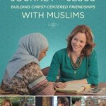 Journey to Jesus Building Christ-Centered Friendships with Muslims