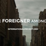 Video: The Foreigner Among Us